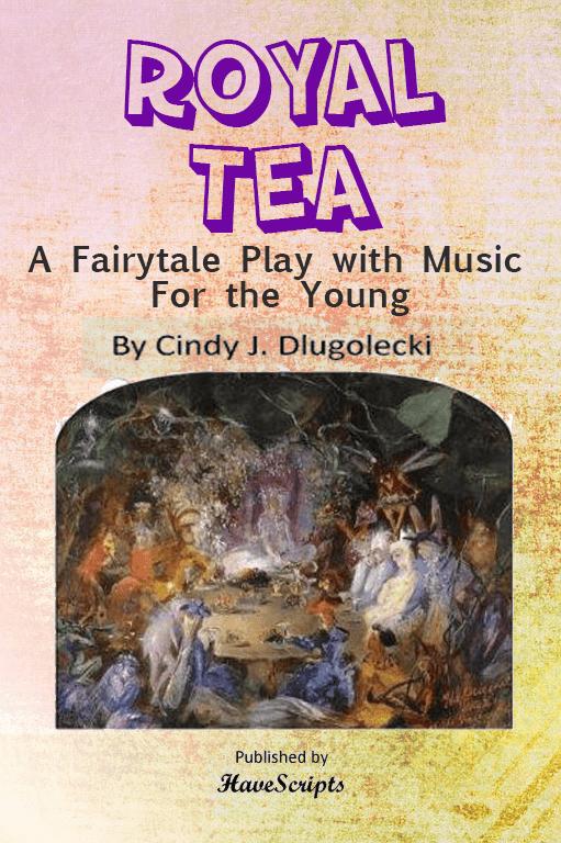 Royal Tea Fairytale Play Script Book Cover