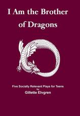 I Am The Brother of Dragons Play Script Book cover