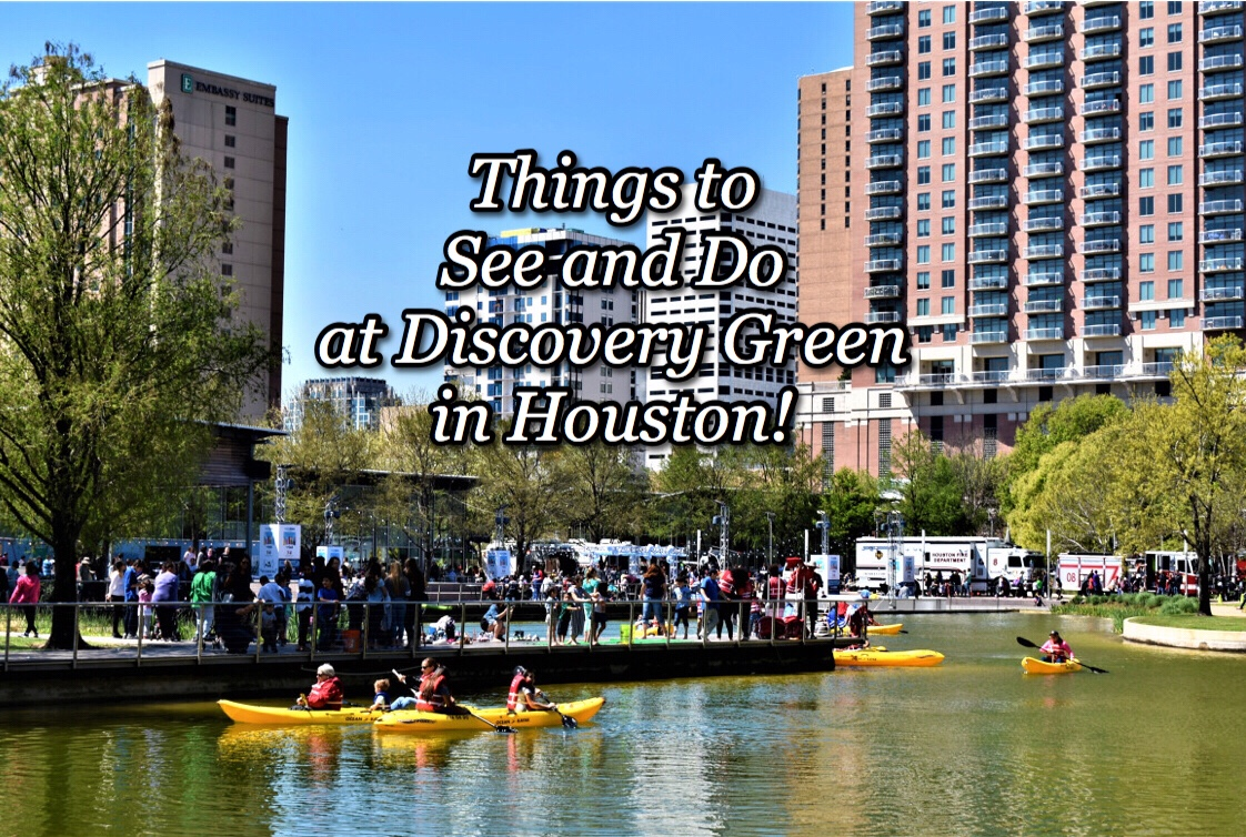 Things to see and do at Discovery Green in Houston