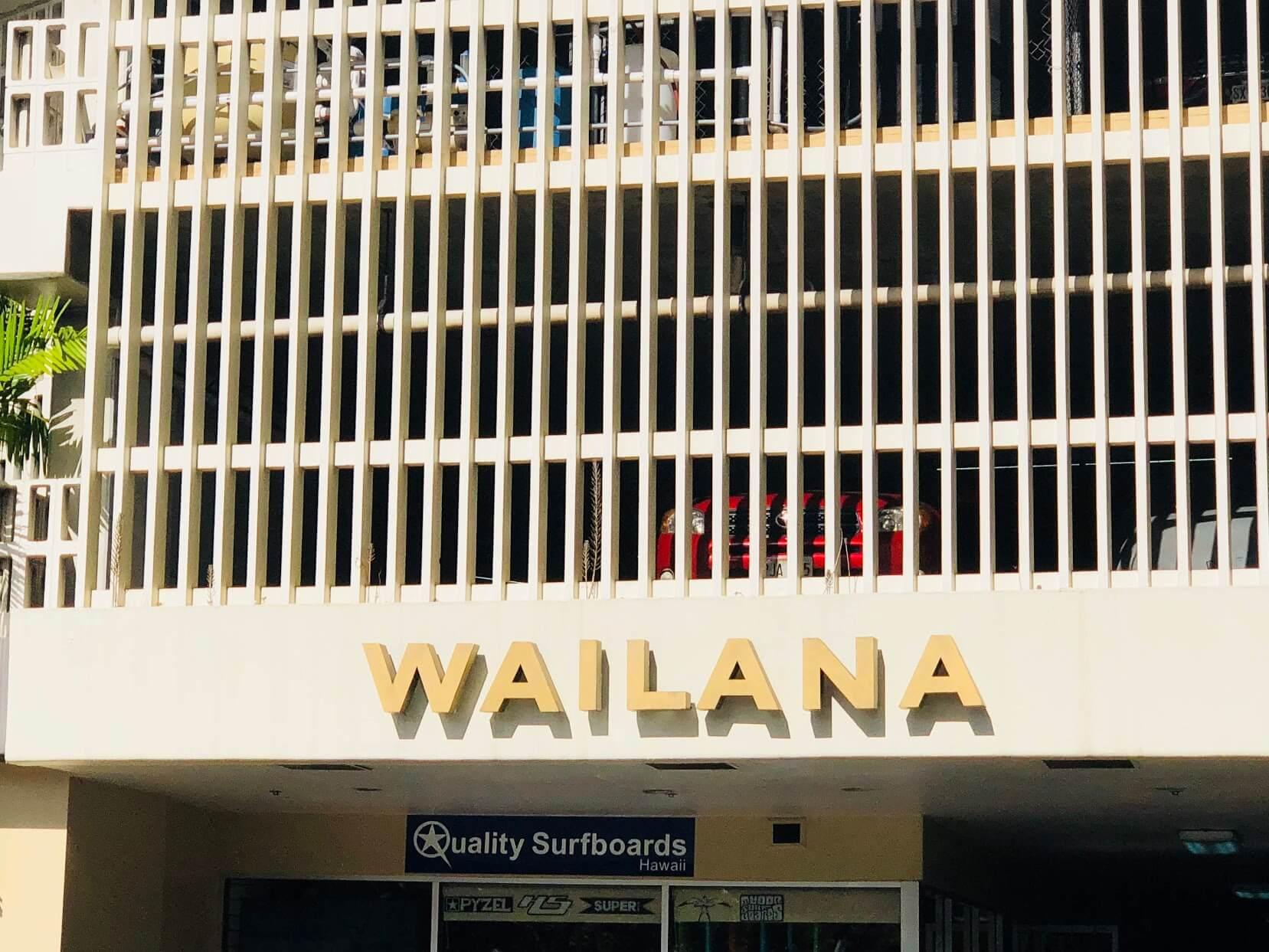 WailanaatWaikikiの看板
