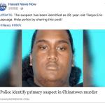 ホノルル警察がチャイナタウンの拳銃殺人事件の容疑者を探しています。
