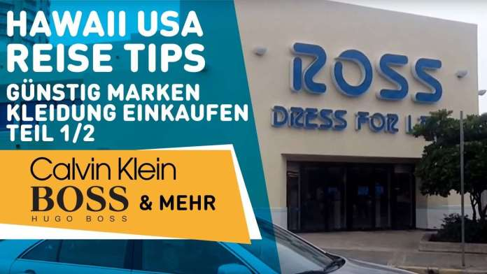 Einkaufen in Hawaii Ross Dress for Less