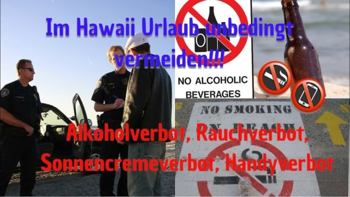 Handyverbot & Sonnencreme Verbot in Hawaii – ACHTUNG, TEUER!