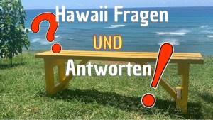 Hawaii Urlaub Fragen und Antworten