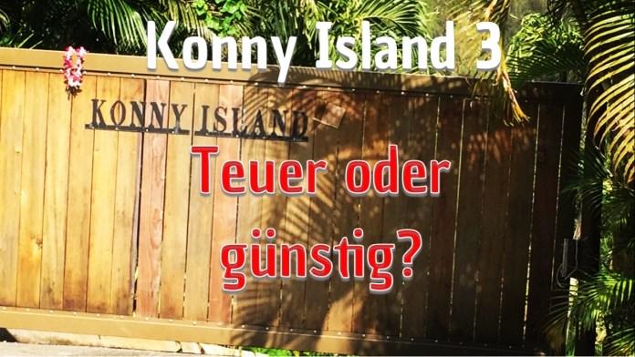 Konny Island 3 – Teuer oder günstig?