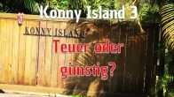 Konny Island 3 - Teuer oder günstig?