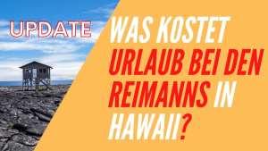 UPDATE Was kostet Urlaub bei Reimann NEU