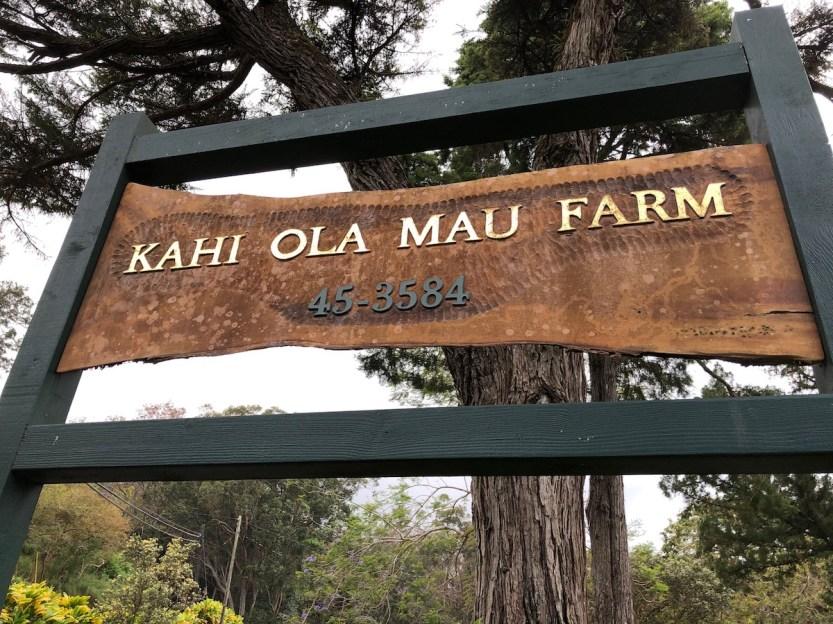 Kahi Ola Mau Farm, wooden sign