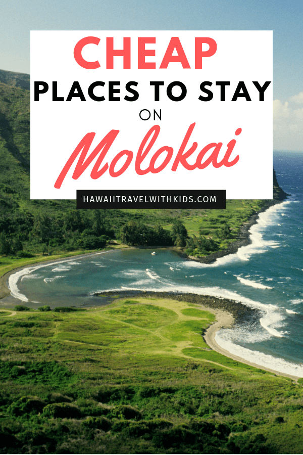 Hawaii on a Budget: 9 Cheap Places to Stay on Molokai featured by top Hawaii travel blog, Hawaii Travel with Kids | Planning a trip to Molokai on a budget? Find out the best cheap places to stay on Molokai, including hotels, Airbnbs, and VRBO options. #molokai #hawaii