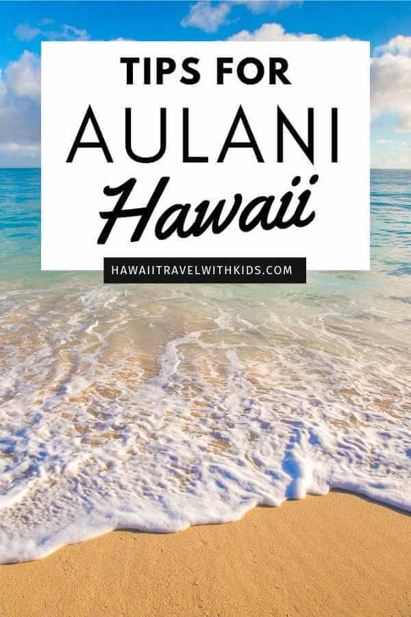 Aulani tips and Disney Aulani Resort review featured by top Hawaii blog, Hawaii Travel with Kids | Planning a trip to Aulani, a Disney Resort & Spa on Oahu? Find out all the best tips for Aulani Hawaii