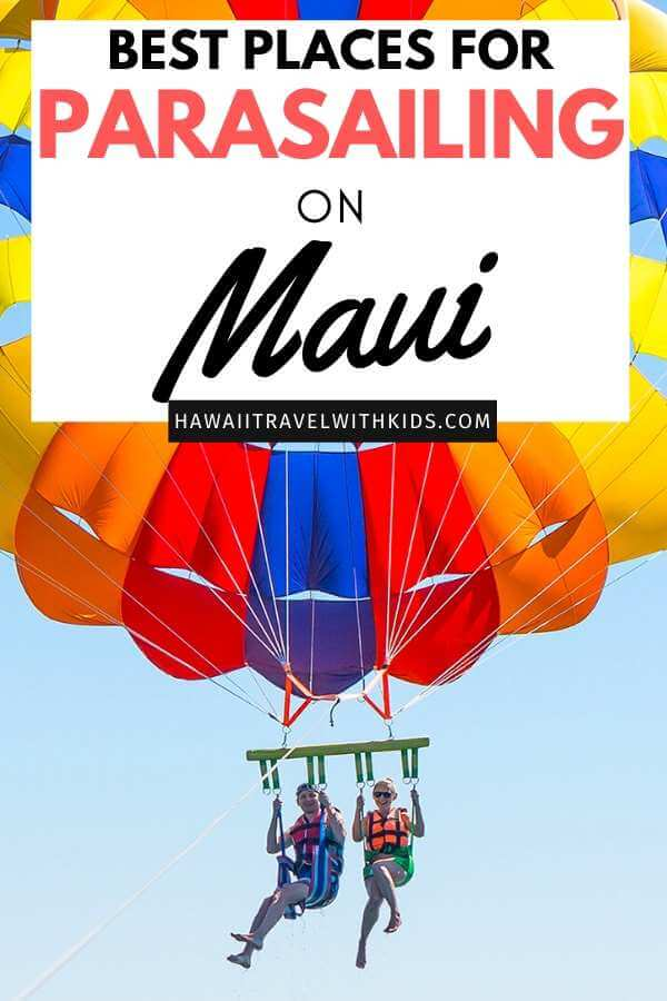 6 Best Places to Go Parasailing on Maui featured by top Hawaii blog, Hawaii Travel with Kids.