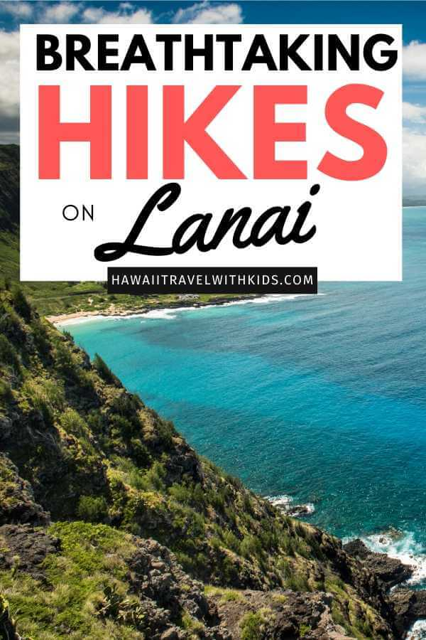 Top 5 Breathtaking Lanai Hikes featured by top Hawaii blog, Hawaii Travel with Kids.