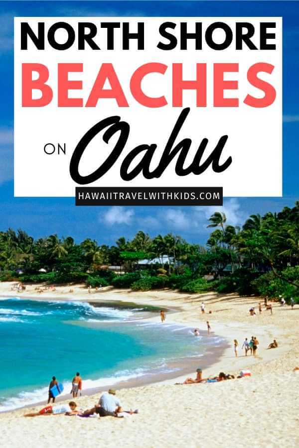 The Best 7 North Shore Oahu Beaches featured by top Hawaii blog, Hawaii Travel with Kids