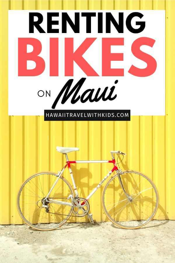 The Best Maui Bike Rentals to Explore Maui featured by top Hawaii blog, Hawaii Travel with Kids.