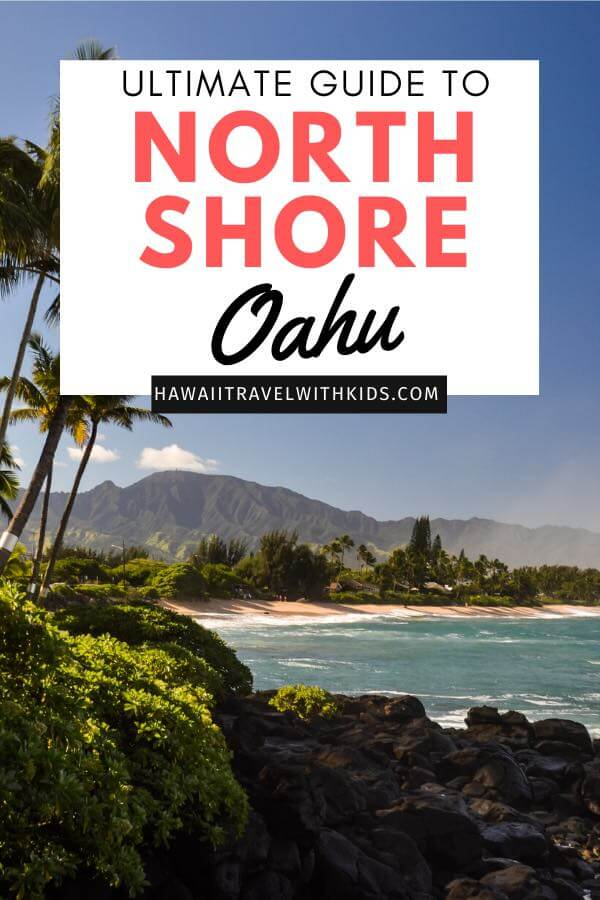The best things to do in North Shore Oahu featured by top Hawaii blog, Hawaii Travel with Kids