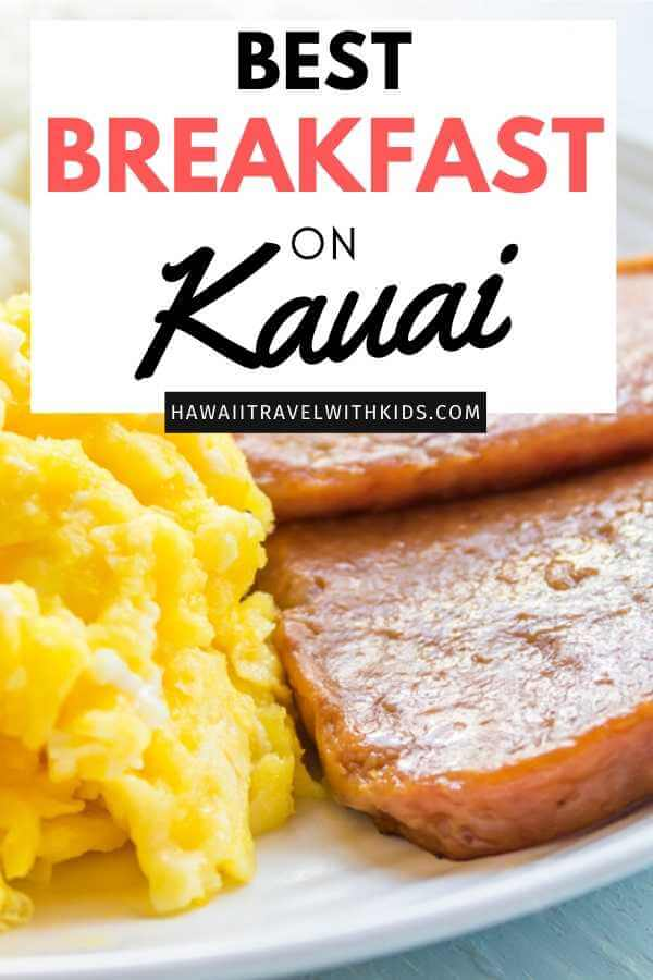 Best Breakfasts in Kauai featured by top Hawaii blog, Hawaii Travel with Kids.