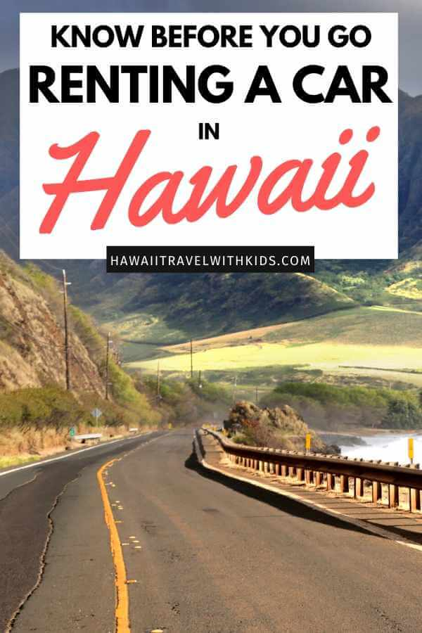 Tips for Renting a Car in Hawaii featured by top Hawaii blog, Hawaii Travel With Kids
