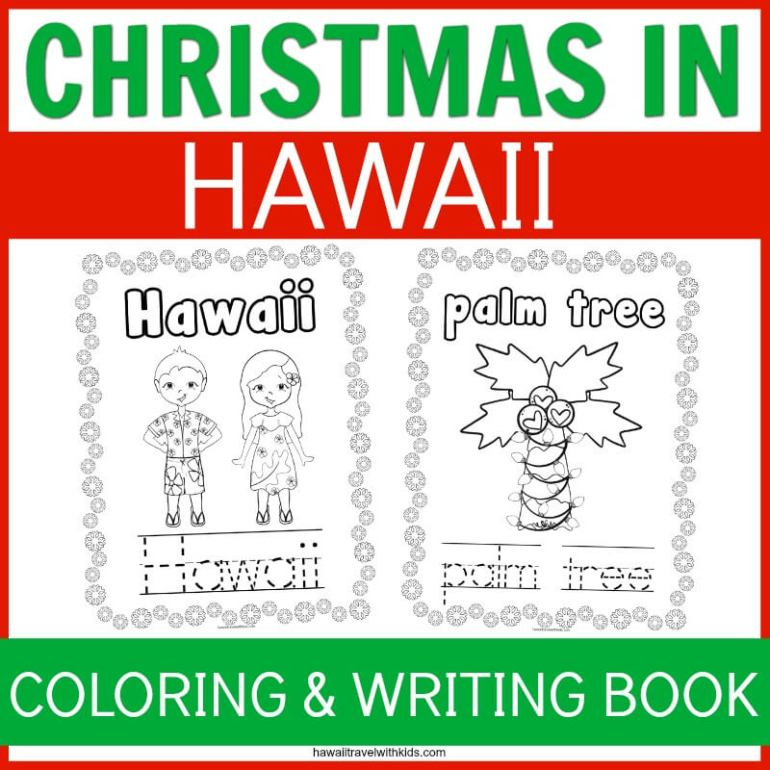 Christmas in Hawaii: the Best Coloring Book for Kids featured by top Hawaii blog, Hawaii Travel with Kids.