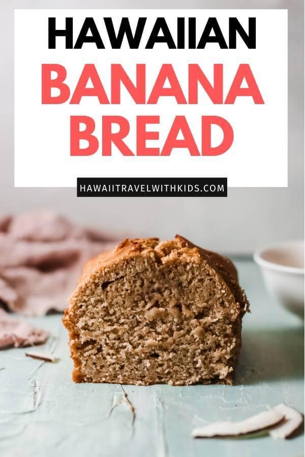 Hawaiian Banana Bread Recipe featured by top Hawaii blog, Hawaii Travel with Kids.