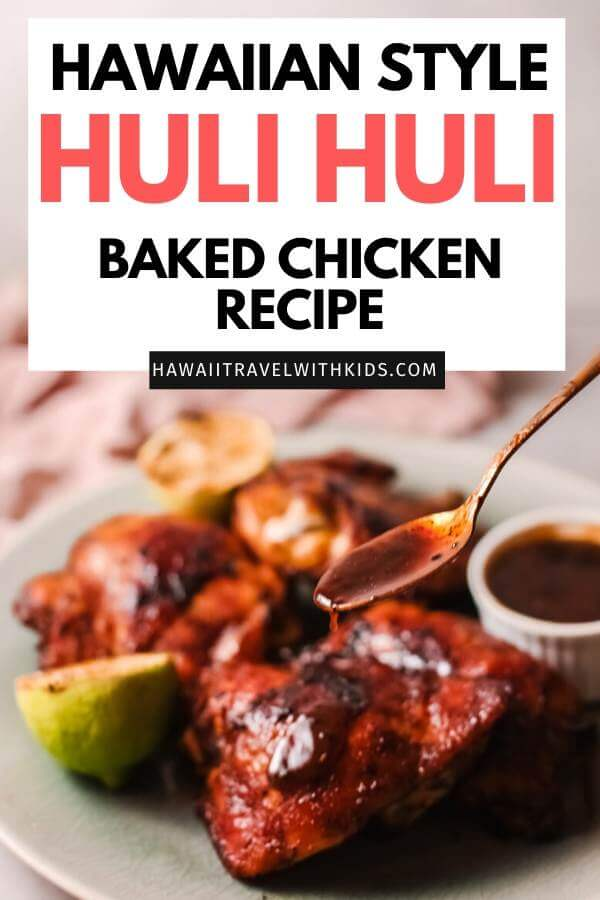 Baked Huli Huli Chicken Recipe featured by top Hawaii blog, Hawaii Travel with Kids.