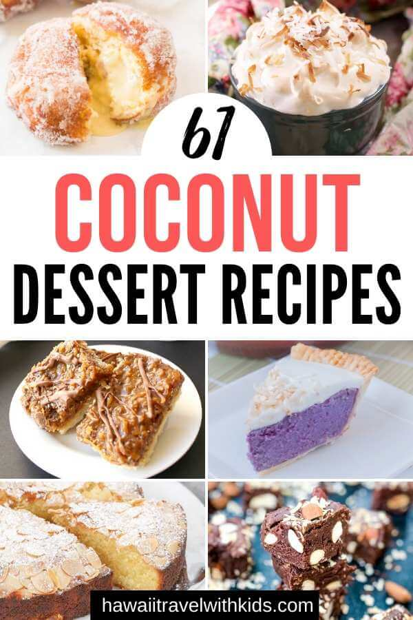 61 Delicious Coconut Dessert Recipes Perfect for Summer featured by top Hawaii blog, Hawaii Travel with Kids
