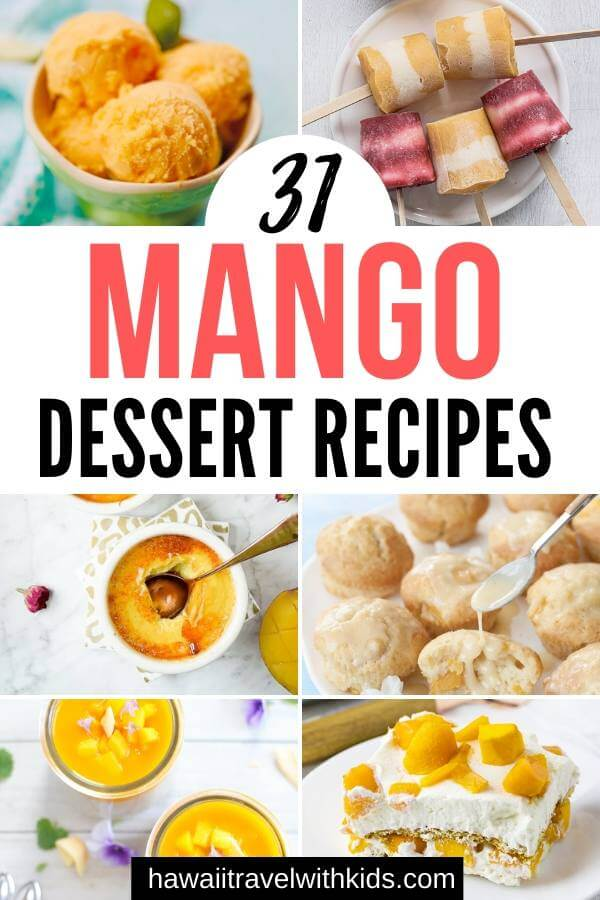 These 31 Mango Dessert Recipes are the ultimate summer dessert recipes using mango!