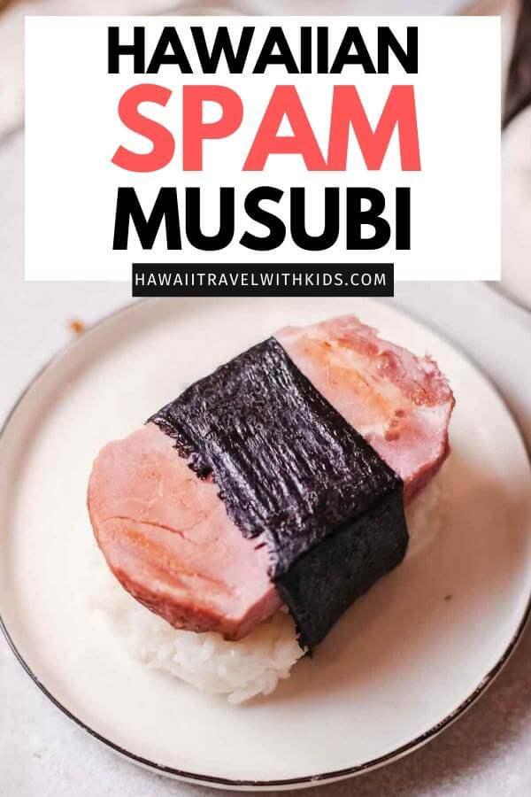 How to make Hawaiian Spam Musubi by top Hawaii blog Hawaii Travel with Kids: spam musubi recipe without mold