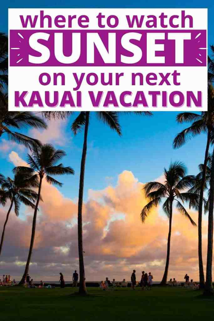 Check out this list of the best Kauai sunset spots for your next Kauai vacation.