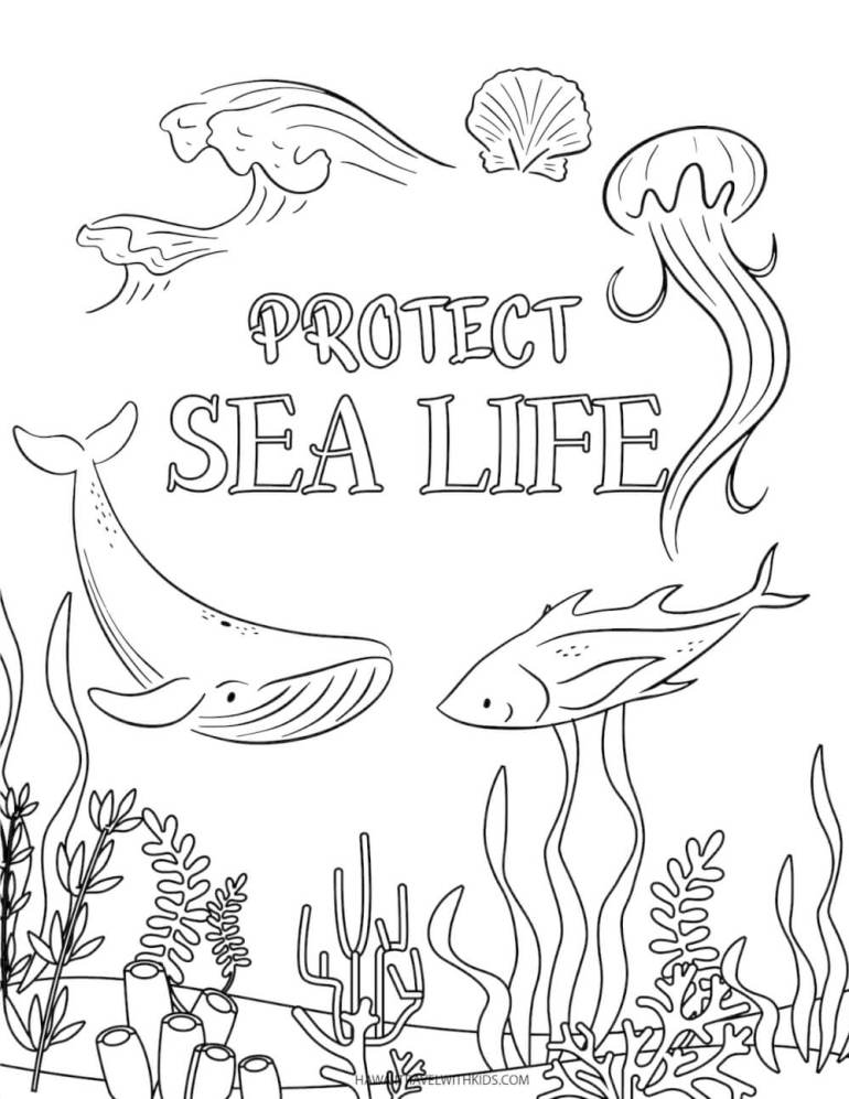 Download these free beach coloring pages by top Hawaii blog Hawaii Travel with Kids. Image of an under water scene with a whale and fish and text that says protect sea life.