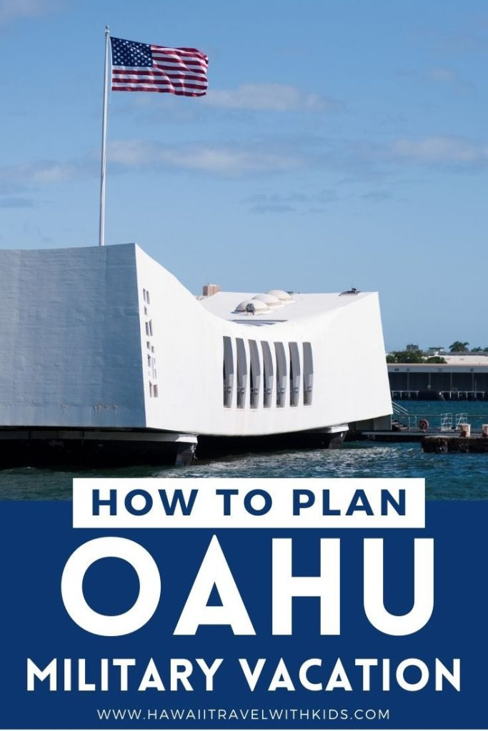 Find out how to plan a military vacation to Hawaii by top Hawaii blog Hawaii Travel with Kids.