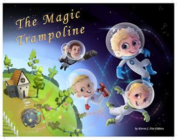 Front cover of The Magic Trampoline by Kieren Fitzgibbon