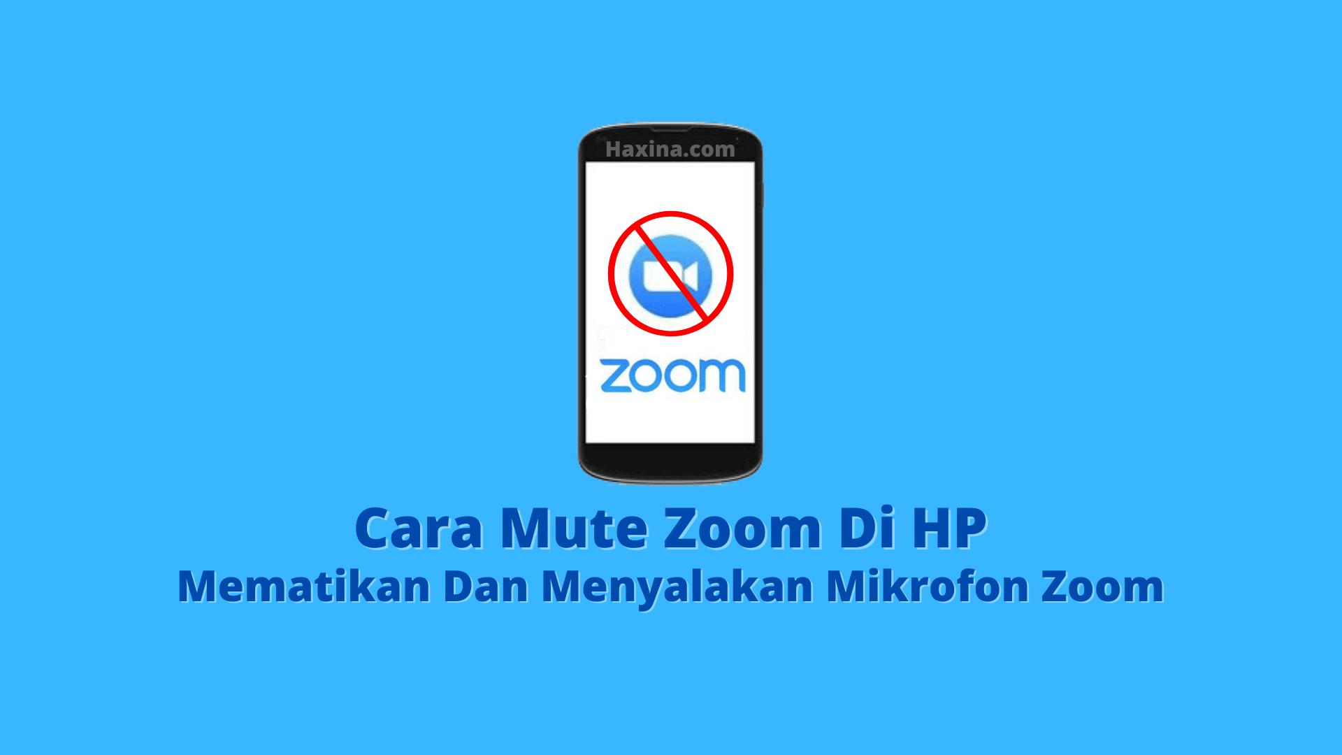Cara Mute Zoom Di HP