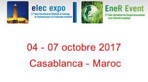 La Fédération Nationale de l'Electricité, de l'Electronique et des Energie Renouvelables (FENELEC) du Maroc, organise du 04 au 07 Octobre 2017 à la Foire Internationale de Casablanca ;