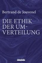 Habermann_-_de_Jouvenel_-_Ethik_der_Umverteilung