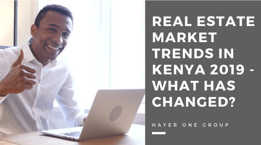 Real Estate Market Trends Kenya 2019 - Risks & Challenges