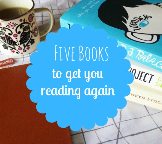 Lost your reading mojo? Here are my favourite books to get you reading. Again
