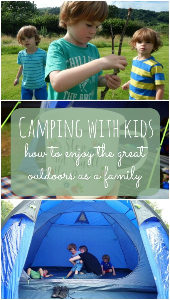 Camping With Kids - how to enjoy the great outdoors as a family.