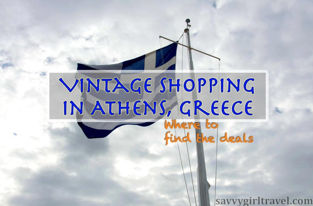 Shopping in Athens: Vintage Deals and Unique Finds