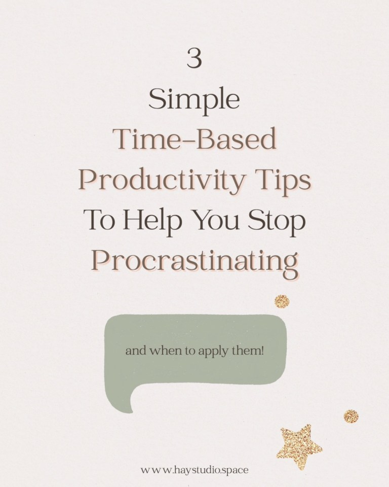3 Simple Time-Based Productivity Tips to Stop Procrastinating