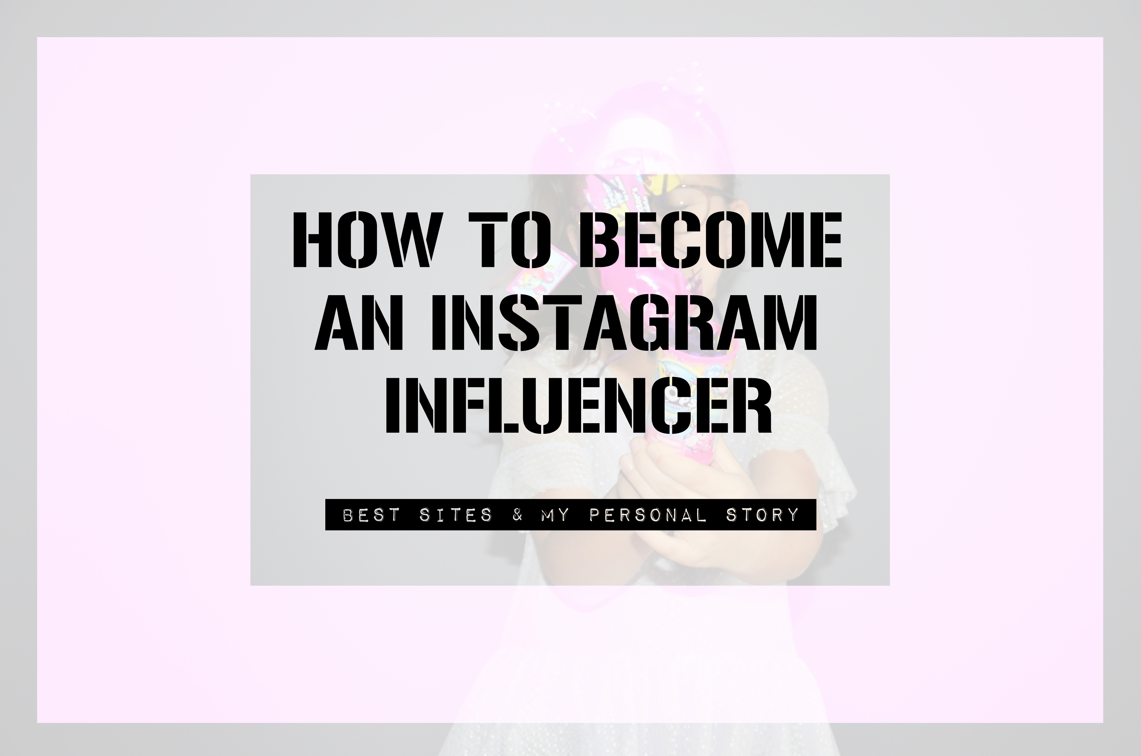 So you want to be an influencer? FREE GUIDE.