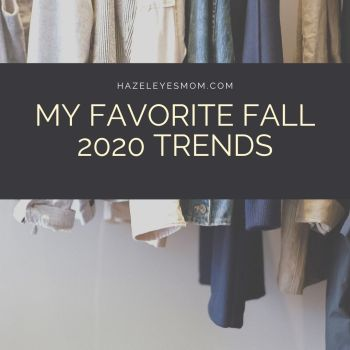 My favorite fall 2020 trends