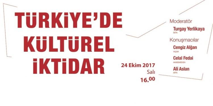 Türkiye'de Kültürel İktidar (Panel)
