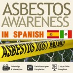 2 hour Asbestos Awareness Training in spanish