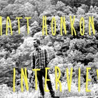 Hit Play And Smile - The Matt Honkonen Interview