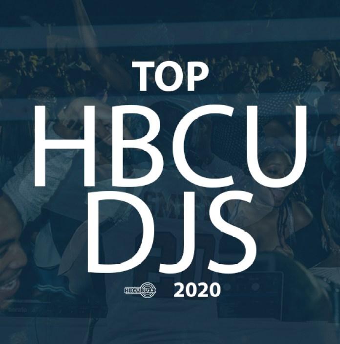 Top HBCU DJs 2020