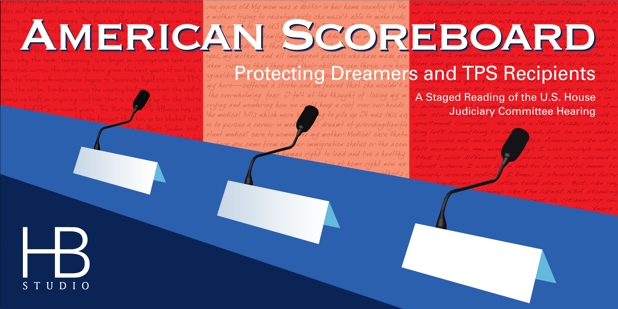 American Scoreboard Protecting Dreamers and TPS Recipients Staged Reading