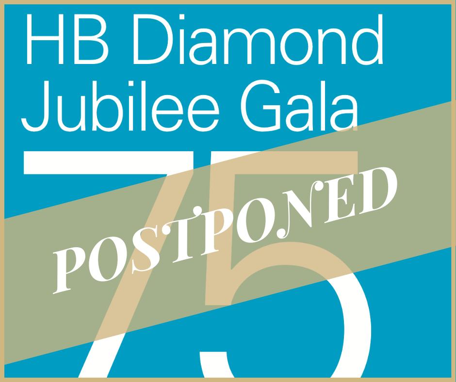 HB Diamond Jubilee Gala Postponed