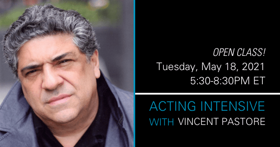 Open Class - Acting Intensive with Vincent Pastore