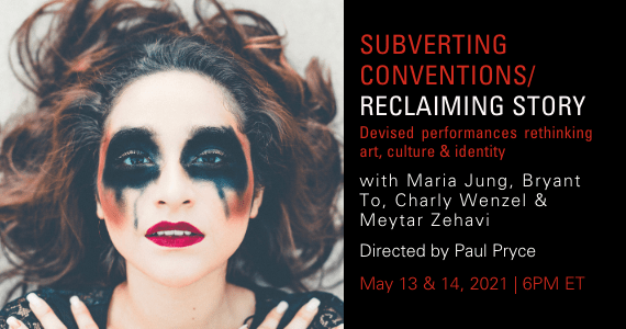 Subverting Conventions _ Reclaiming Story Performance Lab