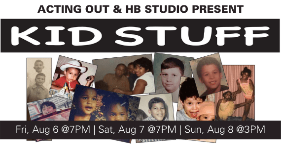 Kid Stuff by Acting Out hosted by HB Studio